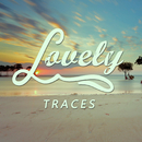 Traces/Lovely