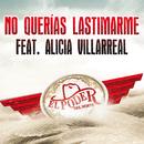 No Querías Lastimarme (feat. Alicia Villarreal)/El Poder Del Norte
