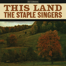 This Land/The Staple Singers