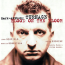Turnage: Blood On The Floor/John Scofield, Peter Erskine, Martin Robertson, Ensemble Modern, Peter Rundel