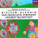 Grieg: Peer Gynt Suites Nos. 1 & 2 / Nielsen: Aladdin Suite; Maskarade Overture/Herbert Blomstedt, San Francisco Symphony