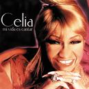 Mi Vida Es Cantar/Celia Cruz