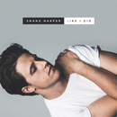 Like I Did (EP)/Shane Harper