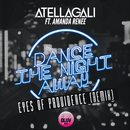 Dance The Night Away (Eyes Of Providence Remix) (feat. Amanda Renee)/AtellaGali