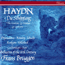 Haydn: Die Schöpfung (The Creation)/Frans Brüggen, Luba Orgonasova, Joan Rodgers, John Mark Ainsley, Eike Wilm Schulte, Per Vollested, Gulbenkian Choir, Orchestra Of The 18th Century