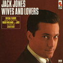Wives And Lovers/Jack Jones