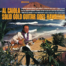 Solid Gold Guitar Goes Hawaiian/Al Caiola