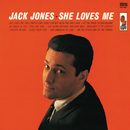 She Loves Me/Jack Jones