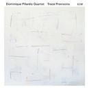 Tracé provisoire/Dominique Pifarély Quartet
