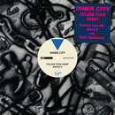Follow Your Heart (Remixes)/Inner City
