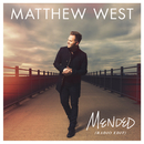 Mended (Radio Edit)/Matthew West