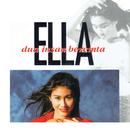 Dua Insan Bercinta/Ella