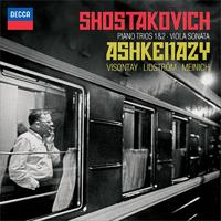 ショスタコーヴィチ:ピアノ三重奏曲 第1・2番、ヴィオラ・ソナタ