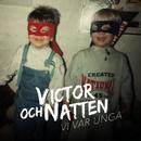 Vi var unga/Victor och Natten