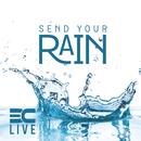 Send Your Rain/3C LIVE