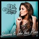 Someone To Take Your Place (EP)/Tara Thompson