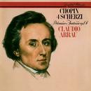 Chopin: 4 Scherzos; Polonaise-Fantaisie/Claudio Arrau