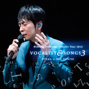 Concert Tour 2015 VOCALIST & SONGS 3 FINAL at ORIX THEATER/徳永英明
