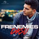 Frenemies/Dasu
