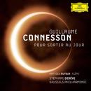 Guillaume Connesson - Pour sortir au jour/Stéphane Denève, Brussels Philharmonic