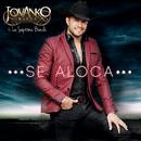 Se Aloca (feat. La Séptima Banda)/Jovanko Ibarra