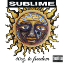 40oz. To Freedom/Sublime