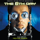 The 6th Day (Original Motion Picture Soundtrack)/Trevor Rabin