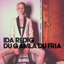 Du gamla, Du fria/Ida Redig