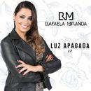 Luz Apagada - EP/Rafaela Miranda