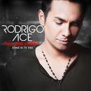 Si je dois t'oublier (Dime si te vas) (Radio Edit)/Rodrigo Ace