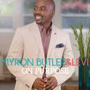 On Purpose (Deluxe)/Myron Butler & Levi