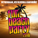 Fun Beach Party 2016/Víctor Magan, José Oliveira, Dani Muñoz