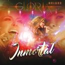 Inmortal (En Vivo/Deluxe)/Gloria Trevi
