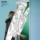 What's It Gonna Be?/Shura