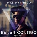 Bailar Contigo/Mike Manfredo