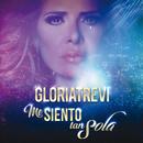 Me Siento Tan Sola (En Vivo)/Gloria Trevi