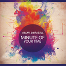 Minute Of Your Time/Oscar DiBruzell