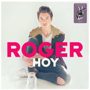 Hoy (Finalista La Voz Kids 2015)/Roger