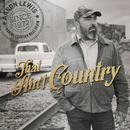 That Ain't Country/Aaron Lewis