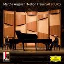 Salzburg/Martha Argerich, Nelson Freire