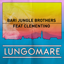 Lungomare (feat. Clementino)/Bari Jungle Brothers