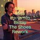 Miss Miss(The Shoes Rework)/Benjamin Biolay