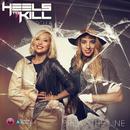Break The Line (feat. Della)/Heels To Kill