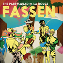 Fassen (Nak Panya Anthem) (feat. La Rouge)/The Partysquad