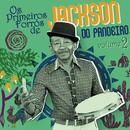 Os Primeiros Forrós De Jackson Do Pandeiro (Vol. 2)/Jackson Do Pandeiro