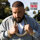 For Free (feat. Drake)/DJ Khaled