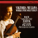 Works For Solo Violin: J.S. Bach: Partita No. 1 / Bartók: Sonata For Solo Violin / Paganini: Introduction & Variations/Viktoria Mullova