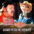 Cuando Yo Era Un Jovencito (feat. Ramón Ayala y Sus Bravos Del Norte)/Laura Denisse