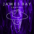 Craving (Acoustic)/James Bay