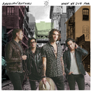 What We Live For/American Authors